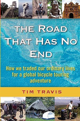 Ebook The Road That Has No End by Tim Travis TXT!