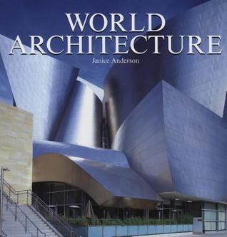 World Architecture by Janice Anderson