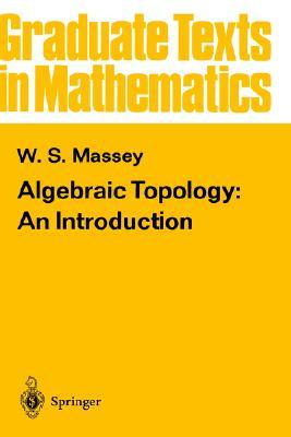 Algebraic Topology: An Introduction