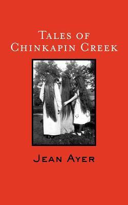 Tales of Chinkapin Creek, Volume II