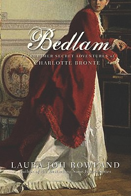 Bedlam (The Secret Adventures of Charlotte Brontë, #2)