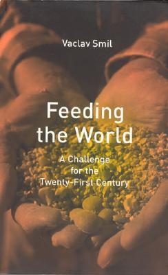Feeding the World by Vaclav Smil