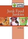 Junk Food Junkies