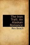 The Iron Trail: An Alaskan Romance