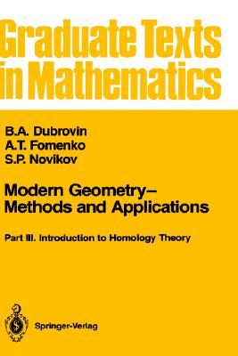 Modern Geometry--Methods and Applications: Part III: Introduction to Homology Theory