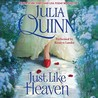 Just Like Heaven by Julia Quinn