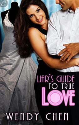 Liar's Guide to True Love