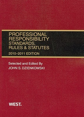 Professional Responsibility, Standards, Rules & Statutes