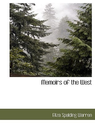 Memoirs of the West