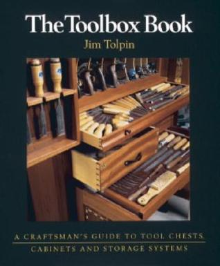 The Toolbox Book: A Craftsman's Guide to Tool Chests, Cabinets, and Storage Systems (Craftsman's Guide to)