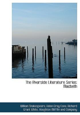 The Riverside Literature Series: Macbeth