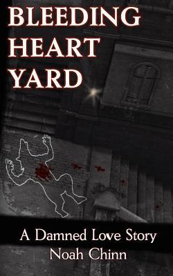 Bleeding Heart Yard by Noah Chinn