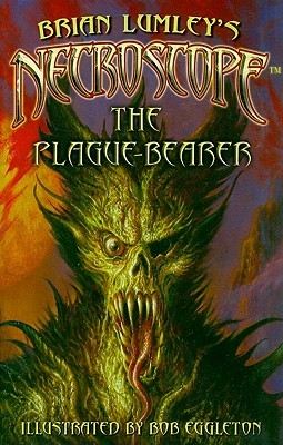 Necroscope: The Plague-Bearer (Necroscope, #15)