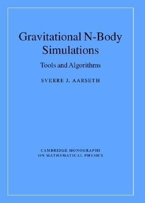 Gravitational N-Body Simulations: Tools and Algorithms