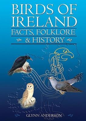 Birds of Ireland: Facts, Folklore & History