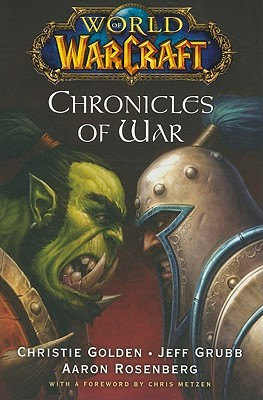 Chronicles of War (Warcraft #4; World of Warcraft, #2-4)