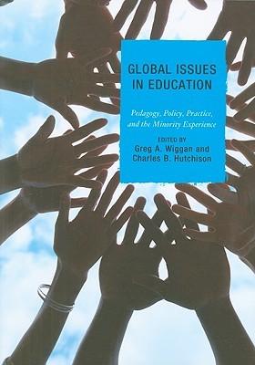 Global Issues In Education by Greg Wiggan