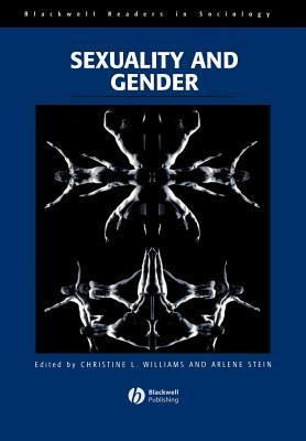 Sexuality and Gender (Blackwell Readers in Sociology (Paper))
