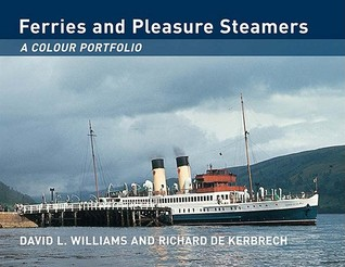 Ferries and Pleasure Steamers: A Colour Portfolio
