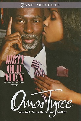 Dirty old men and other stories by omar tyree 6432816 fandeluxe Gallery
