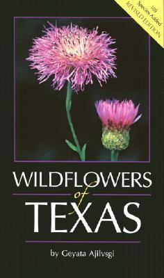 Wildflowers of Texas by Geyata Ajilvsgi
