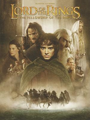 The Fellowship of the Ring Movie Soundtrack Piano, Vocal, and Chords (The Lord of the Rings)