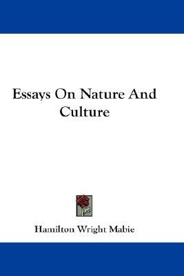 Essays on Nature and Culture