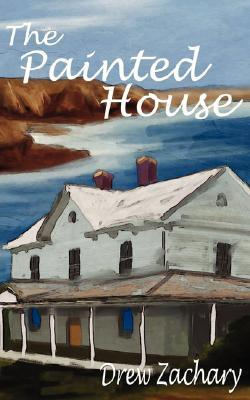 The Painted House by Drew Zachary
