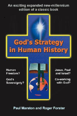 God's Strategy in Human History by Roger Forster
