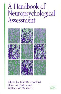 A Handbook of Neuropsychological Assessment