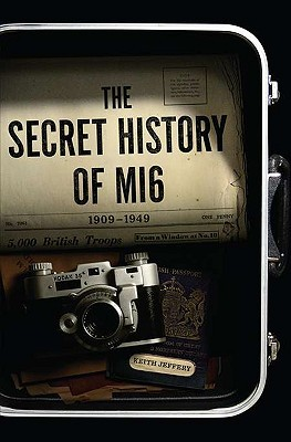 The History of the Secret Intelligence Service 1909-1949