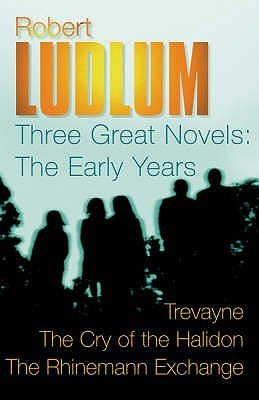 Three Great Novels: The Early Years