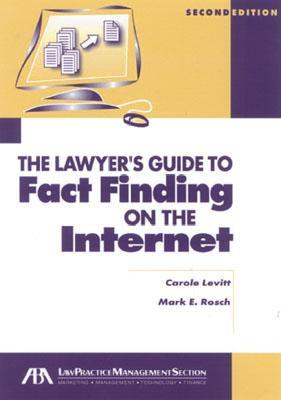 Lawyer's Guide to Fact Finding on the Internet [With CDROM]