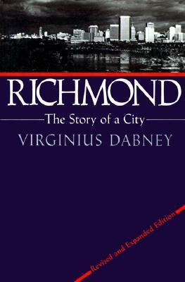 Richmond: The Story of a City