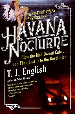 Havana Nocturne by T.J. English