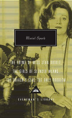 The Prime of Miss Jean Brodie / The Girls of Slender Means / The Driver's Seat / The Only Problem