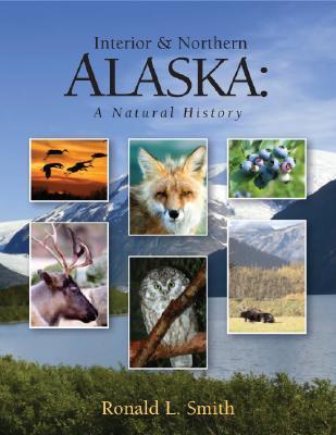 Interior & Northern Alaska: A Natural History