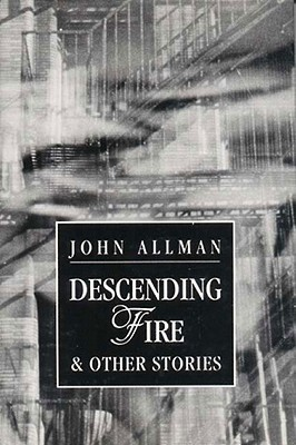 Descending Fire  Other Stories