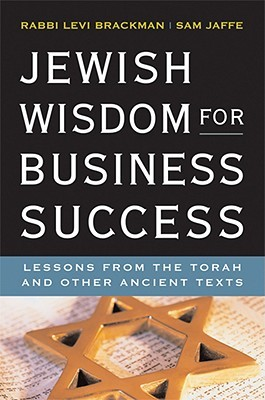 Jewish Wisdom for Business Success: Lessons from the Torah