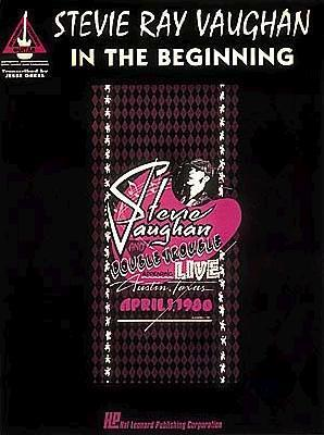Stevie Ray Vaughan - In the Beginning*
