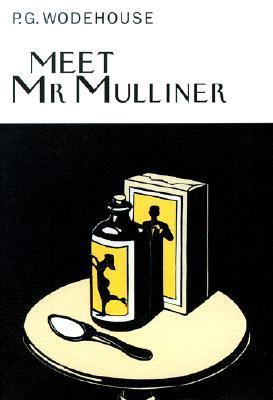Meet Mr. Mulliner by P.G. Wodehouse