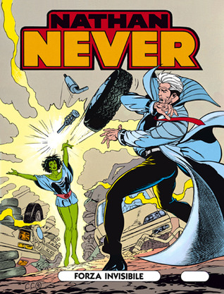 Nathan Never n. 5: Forza invisibile