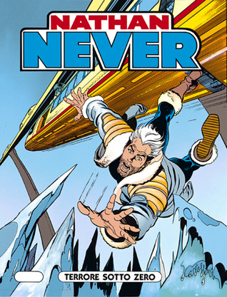 Nathan Never n. 6: Terrore sotto zero