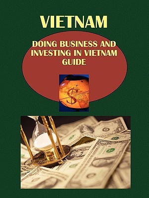 Doing Business and Investing in Vietnam Guide