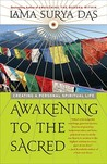 Awakening to the Sacred: Creating a Personal Spiritual Life