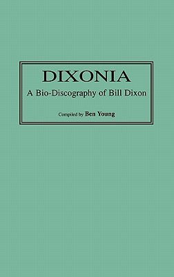 Dixonia by Ben Young