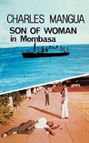 Son of Woman in Mombasa