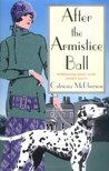 After the Armistice Ball (Dandy Gilver, #1)
