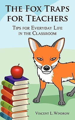 The Fox Traps for Teachers: Tips for Everyday Life in the Classroom