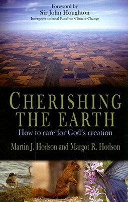 Cherishing the Earth: How to Care for God's Creation